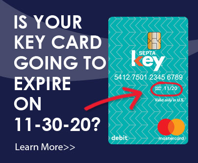 October 9, 2020 | Check the Expiration Date on the Front of Your SEPTA Key Card