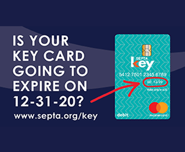 Check the Expiration Date on the Front of Your SEPTA Key Card